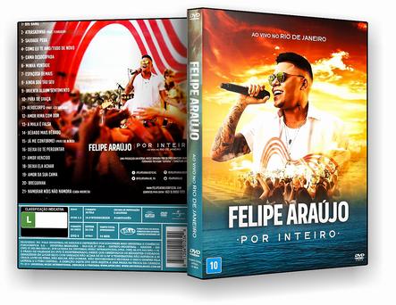 CAPA DVD – Felipe Araujo Por Inteiro Primeira Metade – DVD-R