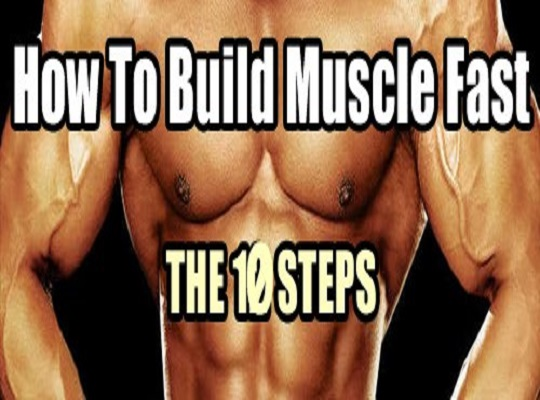 Build Big Muscles - Gain Big Muscle Mass In 10 Steps