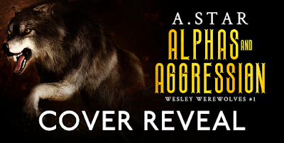 Cover Reveal: Alphas and Aggression by A. Star