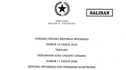 UU Nomor 19 Tahun 2016, Undang-Undang Baru Informasi dan Transaksi Elektronik