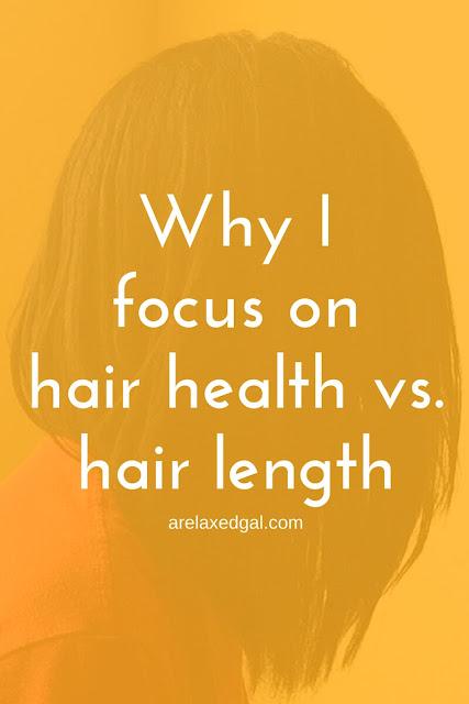 Why I focus on hair health vs. hair length | arelaxedgal.com