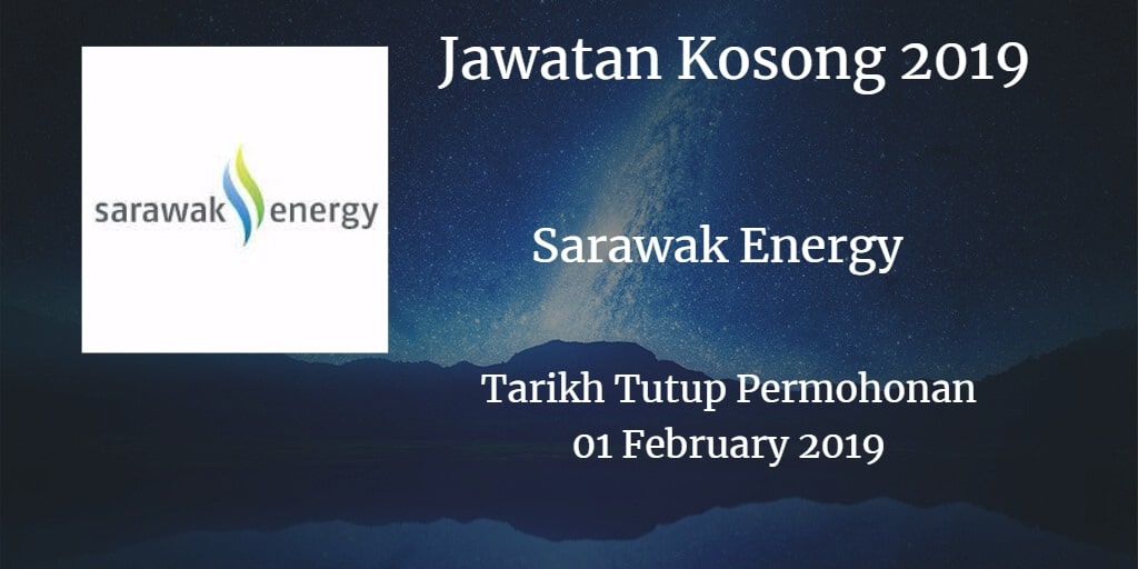 Jawatan Kosong Sarawak Energy 01 February 2019