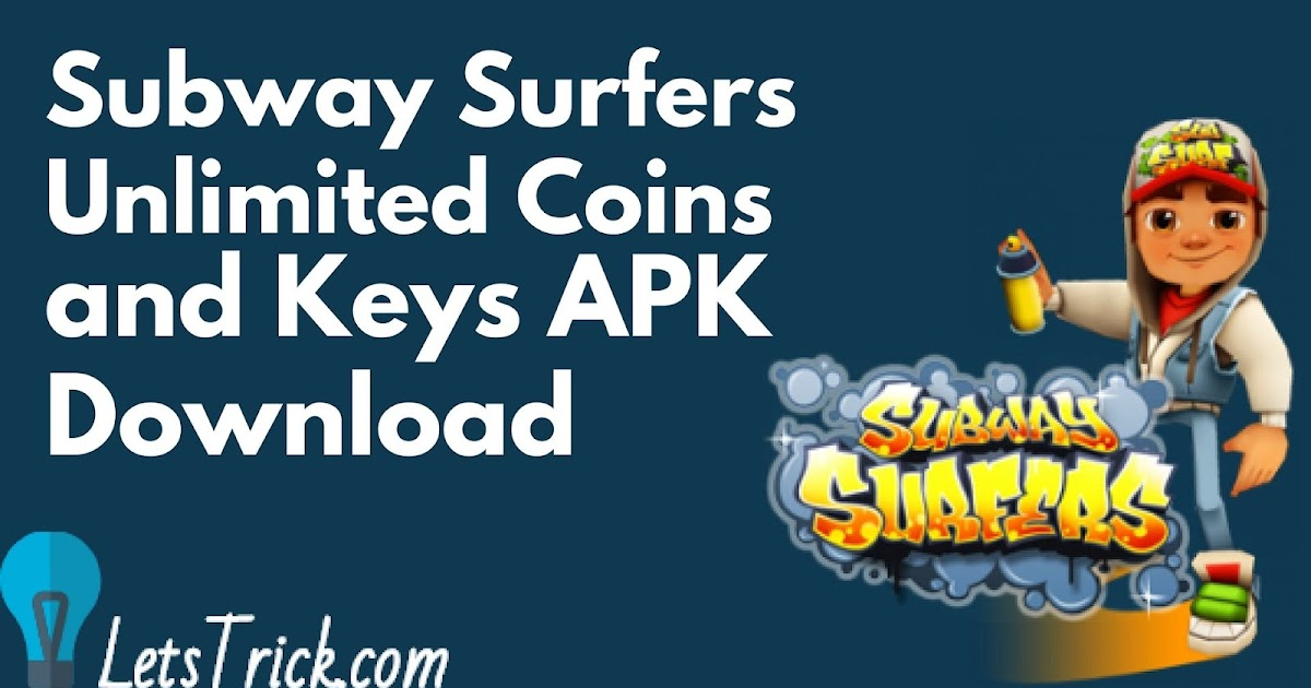 subway surfers unlimited coins and keys download