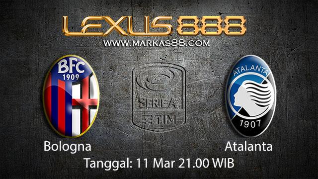 BOLA88 - PREDIKSI TARUHAN BOLA BOLOGNA VS ATALANTA 11 MARET 2018 ( ITALIAN SERIE A )