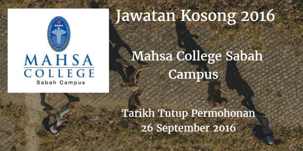 Jawatan Kosong Mahsa College Sabah Campus 26 September 2016