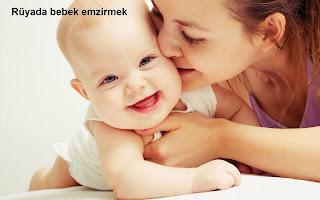 Rüyada bebek emzirmek