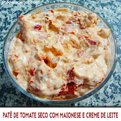Patê de tomate seco com maionese e creme de leite