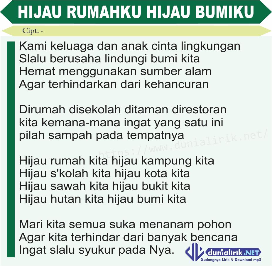 Download Lagu Deen Assalam: Lirik Lagu Hijau Rumahku Hijau Bumiku Dan Download Mp3