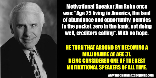 63 Successful People Who Failed: Jim Rohn, Success Story, Millionaire, Motivational Speaker, creditors calling, no money in the bank, land of opportunity
