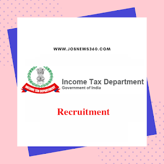 Income Tax Department Recruitment 2019 for Inspector, Tax Assistant & Stenographer posts