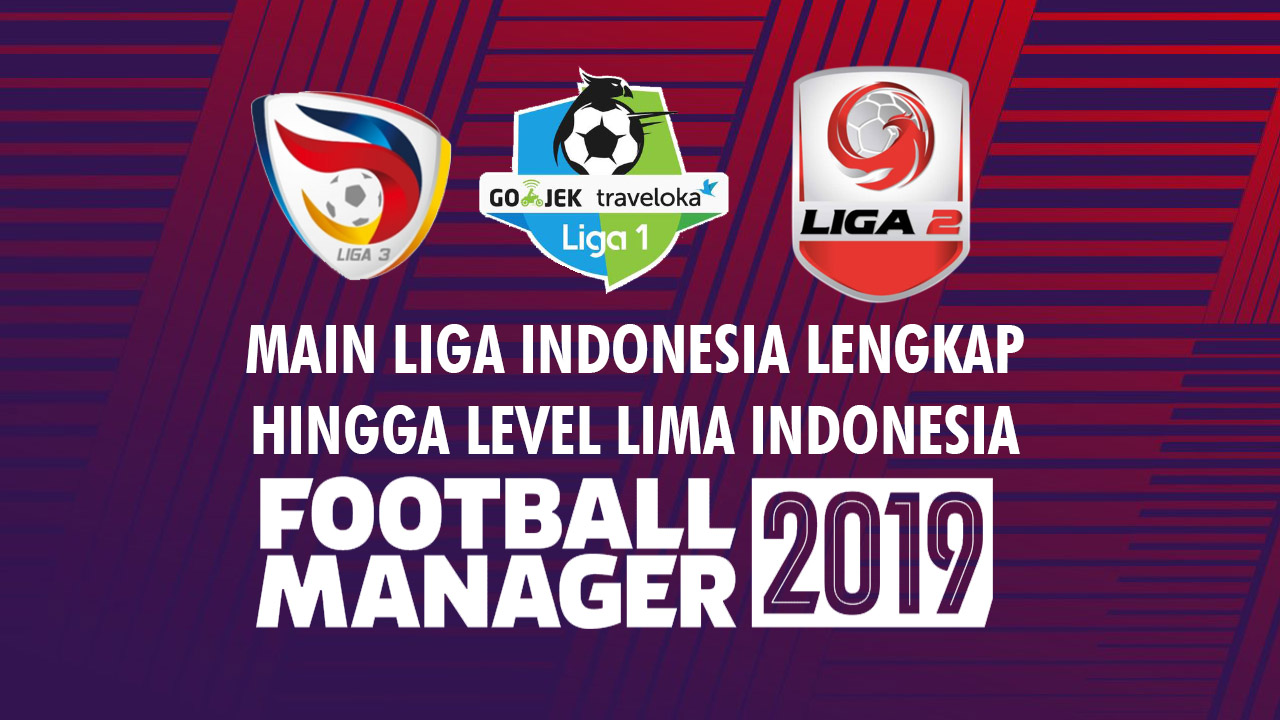 DATABASE FINAL] Download Liga Indonesia Sampai Divisi Lima di Game
