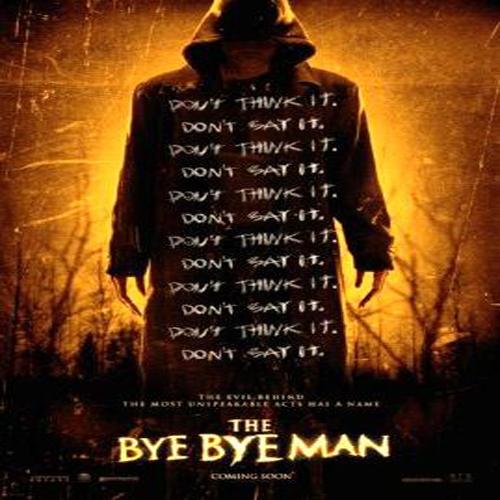 Bye Bye Man Poster Film