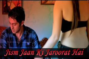 Jism Jaan Ki Jaroorat Hai