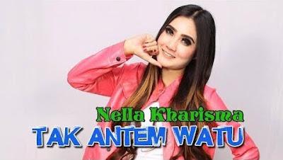 Lirik Lagu Tak Antem Watu Nella Kharisma Asli dan Lengkap Free Lyrics Song