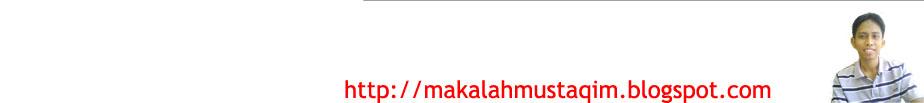 Makalah Mustaqim