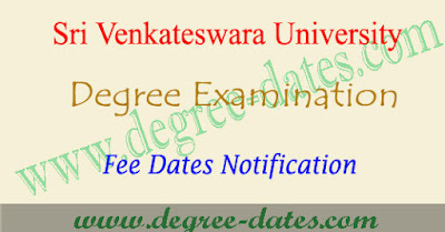 SVU degree 1st year 2nd sem 2nd year 4rth semester fees notification