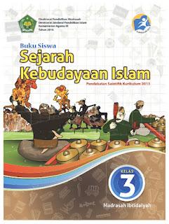 Sejarah Kebudayaan Islam (SKI) Buku Siswa Kelas 3-III Kurikulum 2013 Revisi