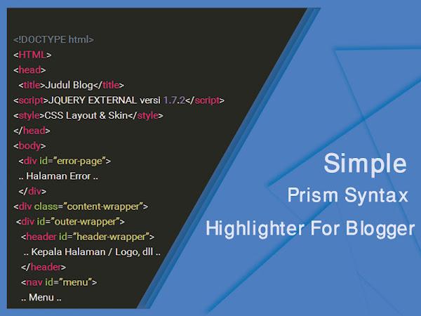 Membuat Prism Syntax Highlighter Simple Di Blog