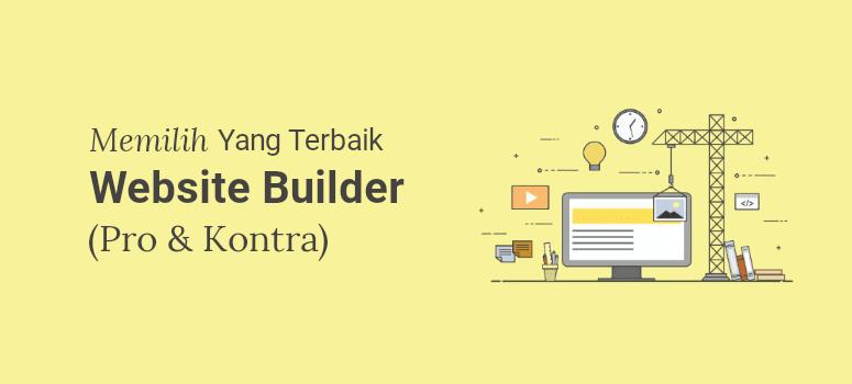 10 Website Builder Terbaik untuk Membuat Website (Pro & Kontra)