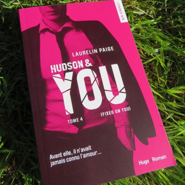 Fixed, tome 4 : Hudson & you de Laurelin Paige