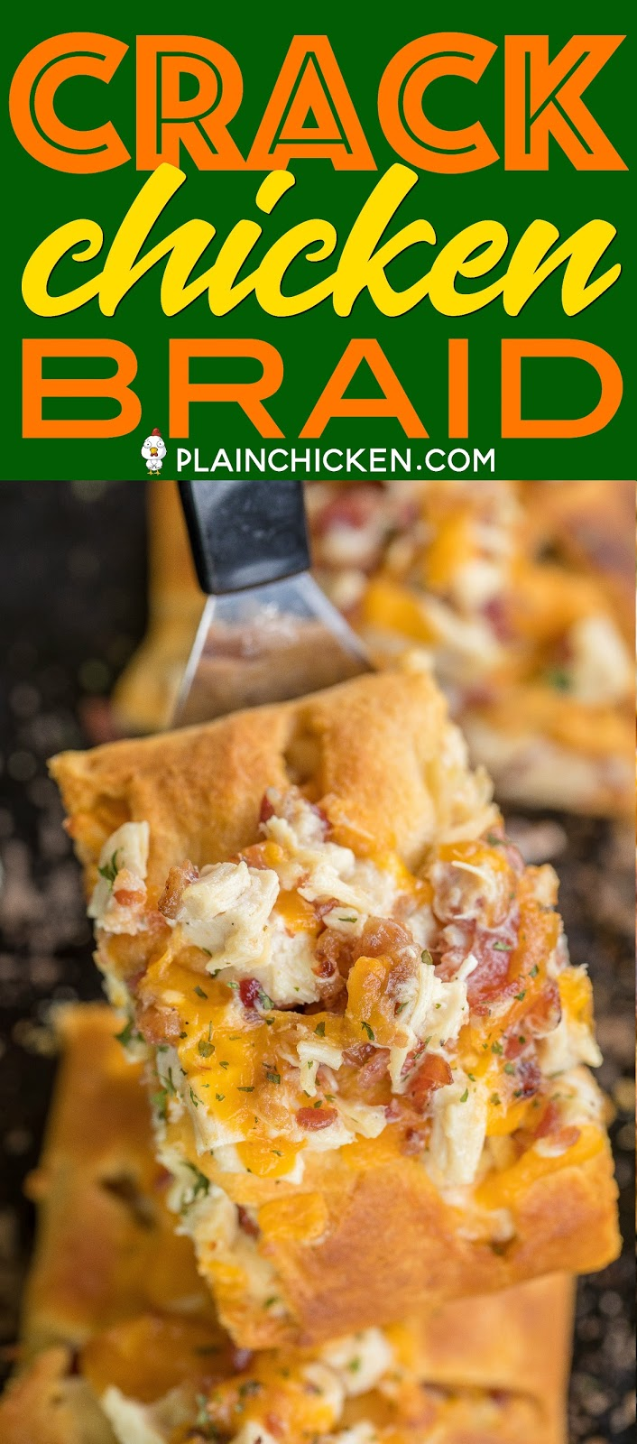 Cracked Out Chicken Braid recipe - crescent rolls stuffed with chicken, cheddar, bacon and ranch. SO easy!!! Great way to use up leftover chicken. We make this at least once a week! It is THE BEST!!! #chickenrecipe #kidfriendlyrecipe #dinnerrecipe #bacon