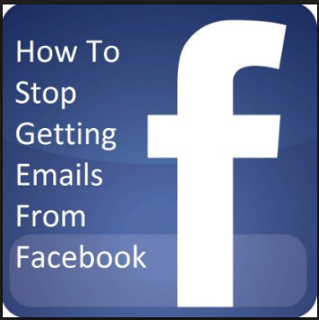 How to Stop Getting Emails From Facebook