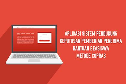 Aplikasi Sistem Pendukung Keputusan Pemberian Penerima Bantuan Beasiswa Metode COPRAS