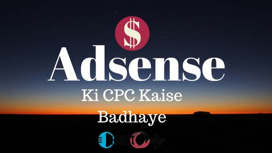 adsense ki cpc kaise increase kare