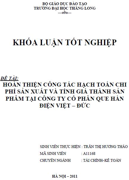 Hoàn thiện công tác hạch toán chi phí sản xuất và tính giá thành sản phẩm tại Công ty Cổ phần Que hàn điện Việt - Đức