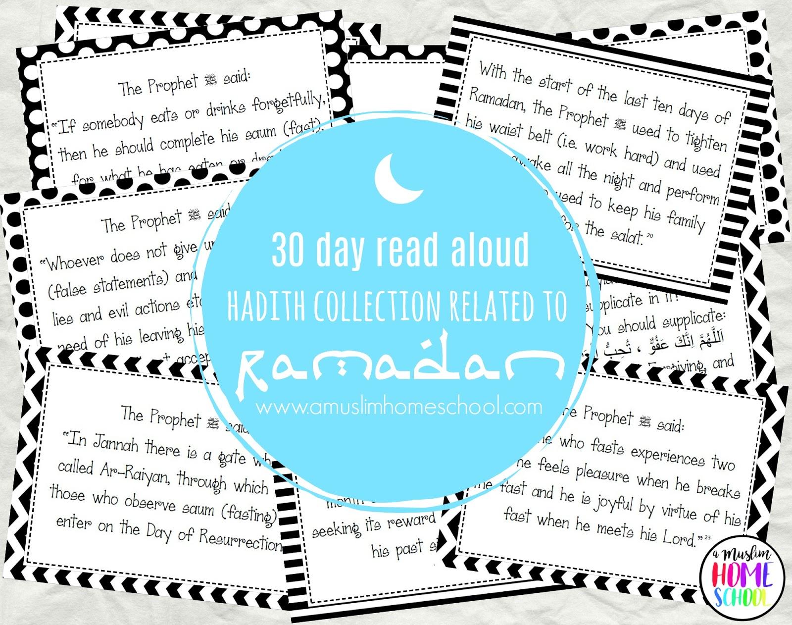 A Muslim Homeschool 30 Days Of Ramadan Ahadith To Read