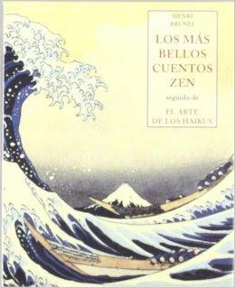Descarga: Los más bellos cuentos Zen. Seguido de El arte de los haikus - Henri Brunel
