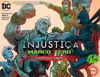 Injustiça - Marco Zero #11