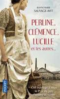 Perline, Clémence, Lucille et les autres...