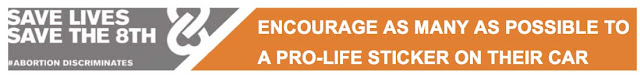 ENCOURAGE AS MANY AS POSSIBLE TO A PRO-LIFE STICKER ON THEIR CAR