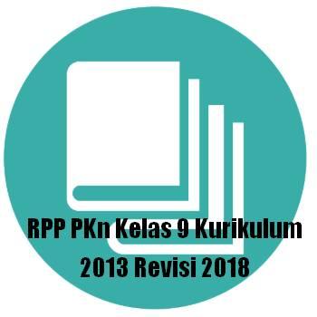 dalam Format Word Download File DOCX sekaligus dengan Prota RPP PKn Kelas 9 Kurikulum 2013 Revisi 2018