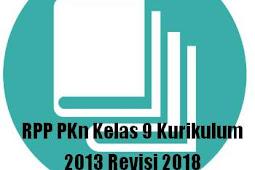 RPP PKn Kelas 9 Kurikulum 2013 Revisi 2018