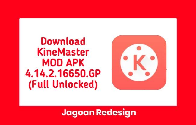 Download KineMaster MOD APK 4.14.2.16650.GP (Full Unlocked)