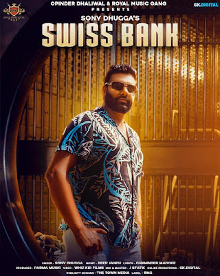 Swiss Bank Lyrics - Sony Dhugga