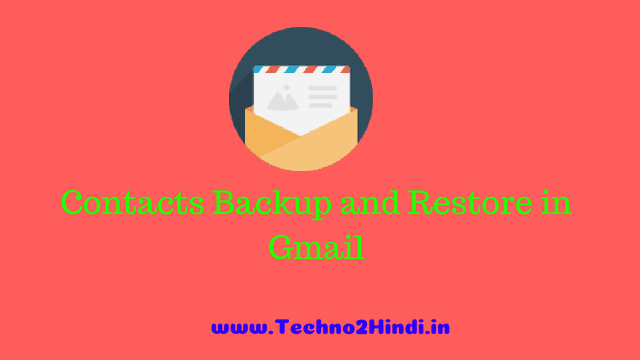 contacts  backup and restore in gmail