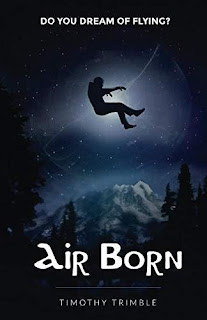 Air Born: Do You Dream of Flying? by Timothy Trimble