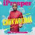 MUSIC: Iprosper – Chukwuoma [@iamiprosper] || Free Download