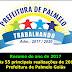 Resumo das 55 realizações da Prefeitura de Palmelo GO em 2017