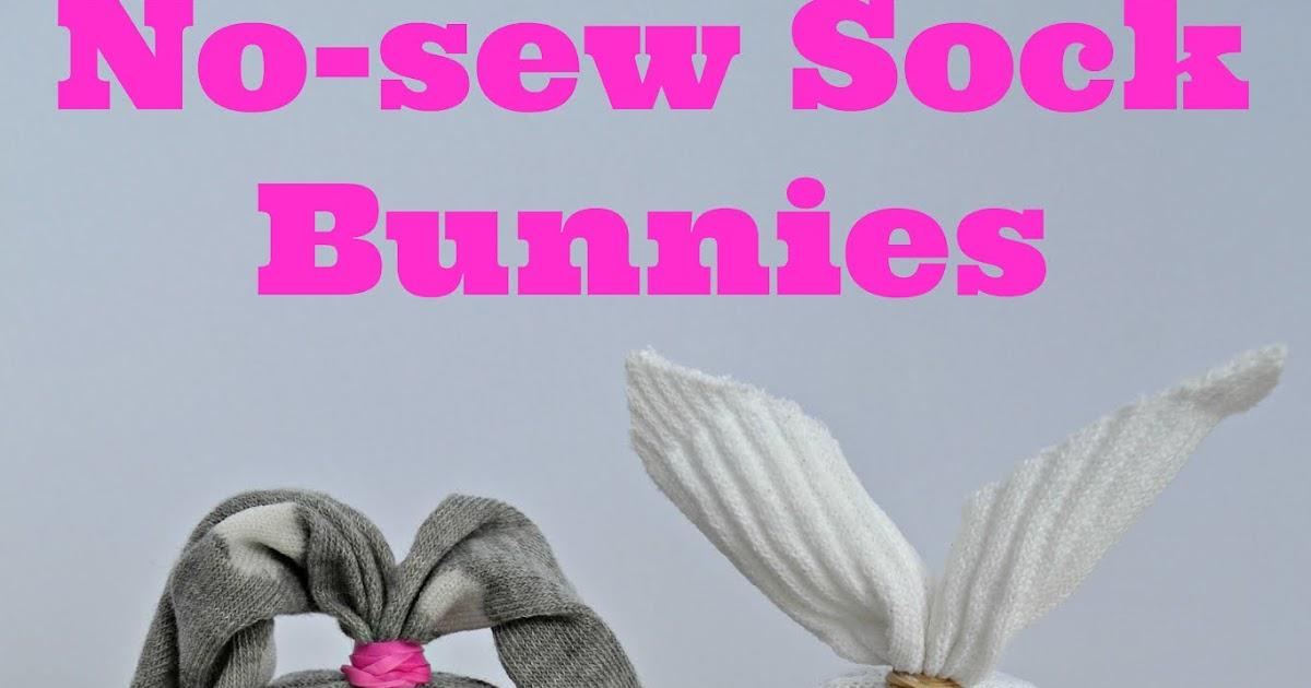 East Coast Mommy: No-Sew Sock Bunnies - Diy Crafts
