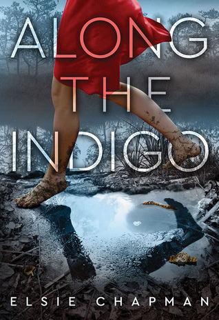 Along the Indigo by Elsie Chapman