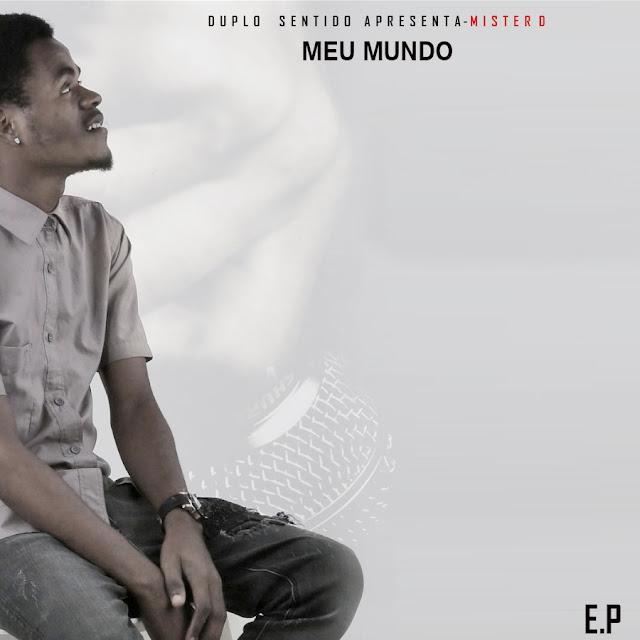 Mister D - E.P Meu Mundo / ANGOLA