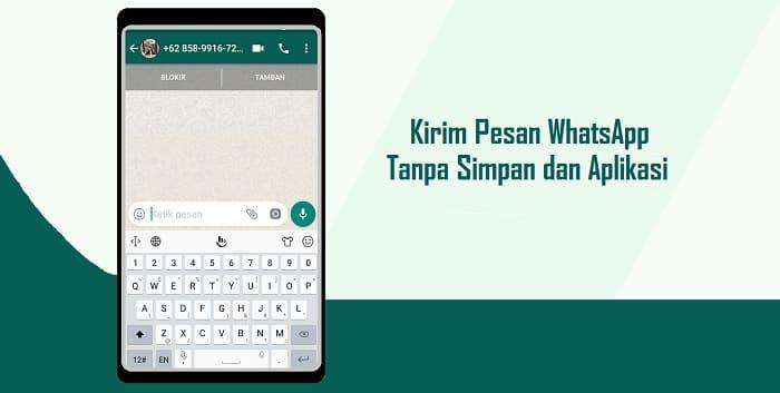 Cara Kirim WhatsApp ke Nomor yang Belum disimpan Tanpa Aplikasi