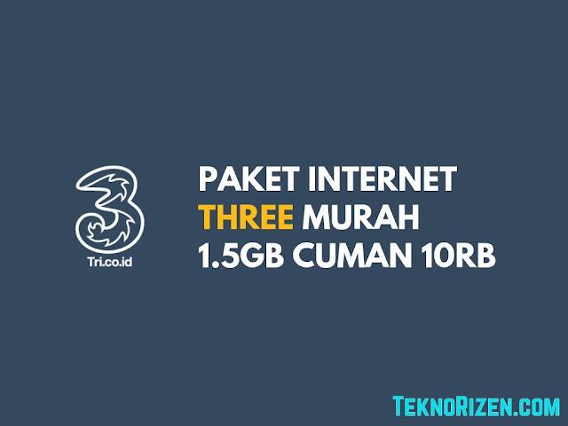 Paket Internet 3 Tri Murah 1.5GB Cuman Rp10000 Terbaru