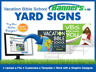 Order Custom Yard Signs For Vacation Bible School
