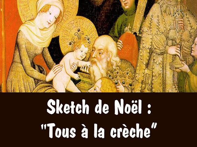 sketch tous à la chrèche de Noël