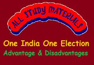 One India One Election - Advantage & Disadvantages